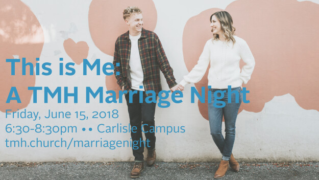 This is Me: A TMH Marriage Night