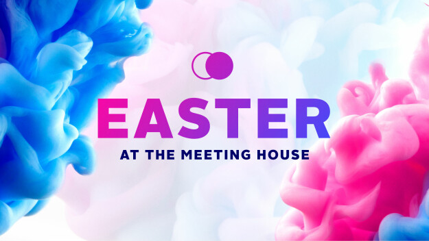Easter at The Meeting House